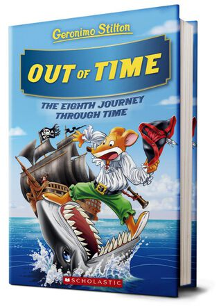 Geronimo Stilton: Out of Time: The Eighth Journey Through Time
