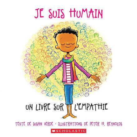 Je suis humain : Un livre sur l'empathie
