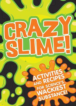 Crazy Slime!