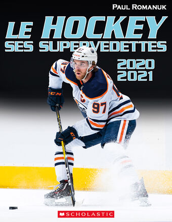 Le hockey : ses supervedettes 2020-2021