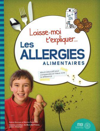 Laisse-moi t'expliquer... Les allergies alimentaires