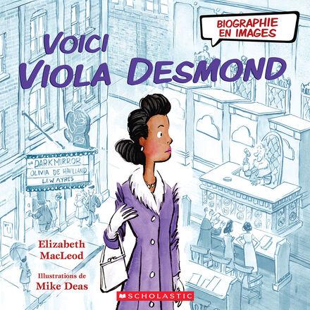 Biographie en images : Voici Viola Desmond