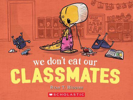We Don't Eat Our Classmates