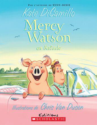 Mercy Watson en balade