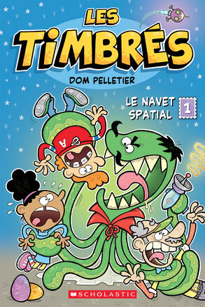 Les timbrés : N° 1 - Le navet spatial