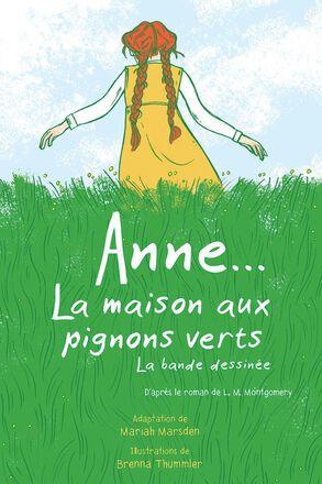 Anne... La maison aux pignons verts La bande dessinée