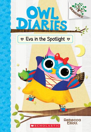 Owl Diaries #13: Eva in the Spotlight