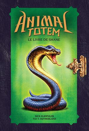 Animal Totem : Le livre de Shane