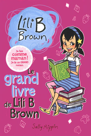 Le grand livre de Lili B Brown