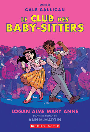 Le Club des Baby-Sitters : No 8 - Logan aime Mary Anne