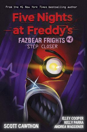 Five Nights at Freddy's: Fazbear Frights #4: Step Closer