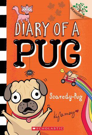 Diary of a Pug #5: Scaredy-Pug