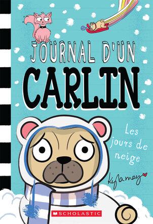 Journal d'un carlin :  Les jours de neige - Tome 2
