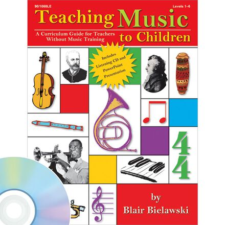 Teaching Music to Children A Curriculum Guide for Teachers Without Music Training