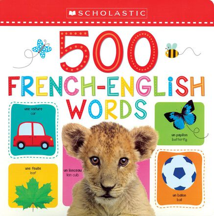 Scholastic: 500 French-English Words