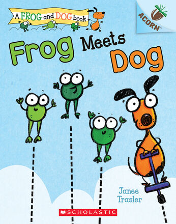 Frog Meets Dog: A Frog and Dog Book