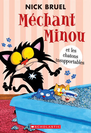 Méchant Minou et les chatons insupportables