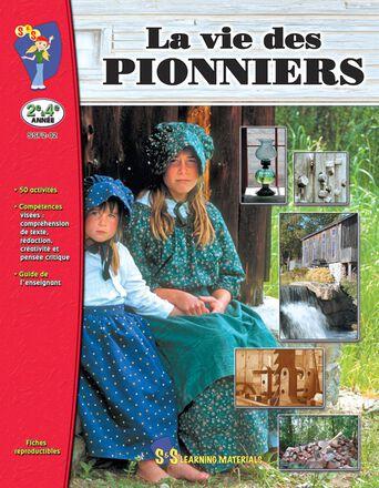 La vie des pionniers