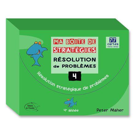Ma boite de stratégies - Résolution de problèmes: 4e année