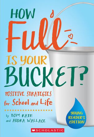 How Full is Your Bucket? Young Reader's Edition
