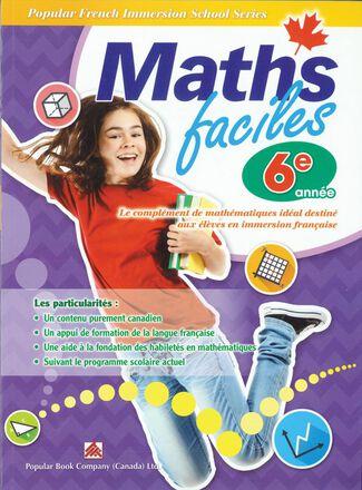 Maths faciles pour l'immersion française - 6e année