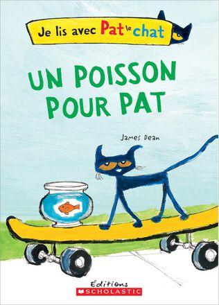 Je lis avec Pat : Un poisson pour Pat