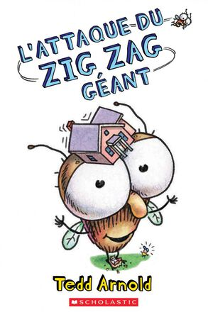 Zig Zag : N° 19 - L'attaque du Zig Zag géant