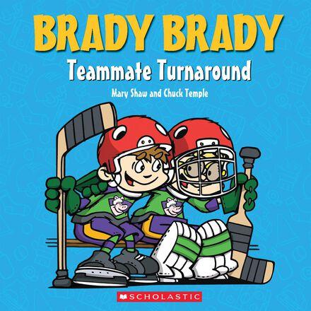Brady Brady: Teammate Turnaround