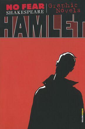 No Fear Shakespeare: Graphic Novels: Hamlet