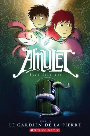 Amulet : Le gardien de la pierre  - Tome 1