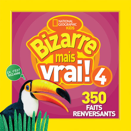 National Geographic Kids : Bizarre mais vrai! 4