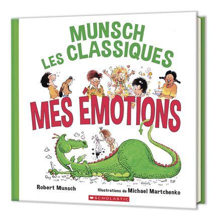 Munsch les classiques : Mes émotions