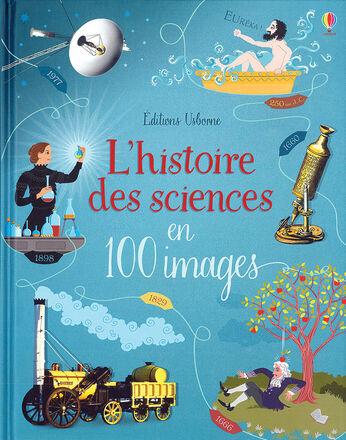 L'histoire des sciences en 100 images