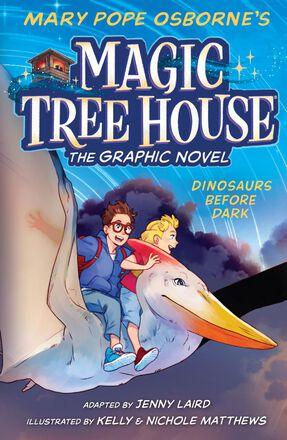 Magic Tree House®: The Graphic Novel #1: Dinosaurs Before Dark