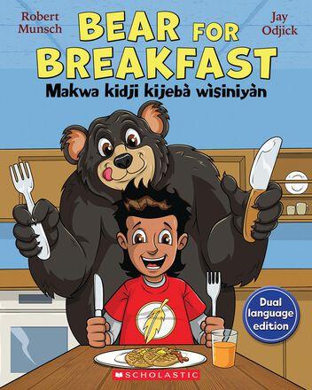 Bear for Breakfast/Makwa kidji kijebà wìsiniyàn