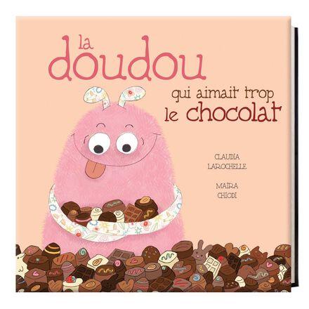 La doudou qui aimait trop le chocolat