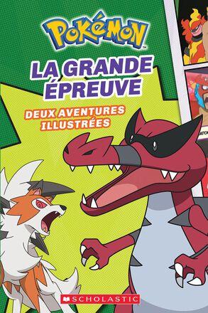 Pokémon  : No 2 - La Grande Épreuve