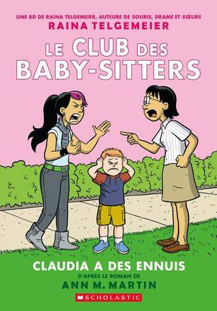 Le Club des Baby-Sitters : Claudia a des ennuis  - Tome 4