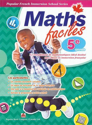 Maths faciles pour l'immersion française - 5e année