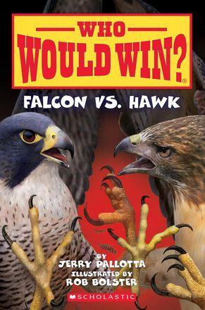 Who Would Win?® Falcon vs. Hawk