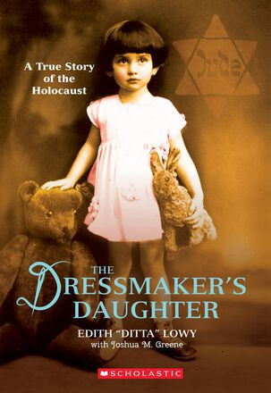 The Dressmaker's Daughter: A True Story of the Holocaust