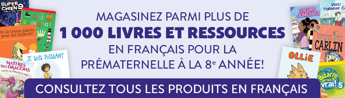 Magasinez parmi plus de 1 000 livres et ressources en français pour la prématernelle à la 8e année!  Consultez tous les produits en français.