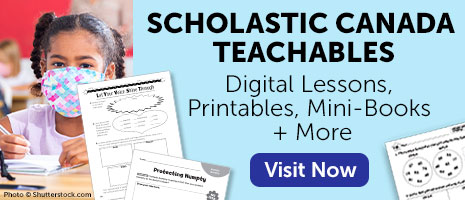 Scholastic Canada Teachables. Digital Lessons, Printables, Mini-Books + More.Shop Now