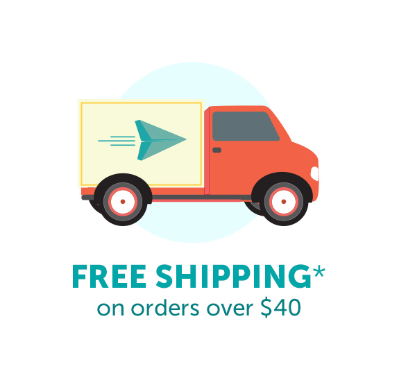 Free Shipping* on orders over $40.
