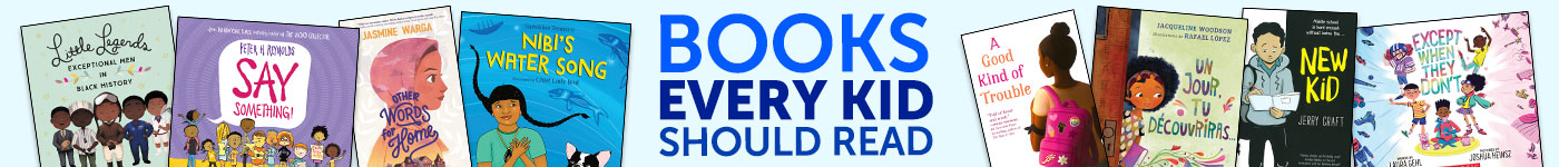 Books Every Kid Should Read. Explore the Collection