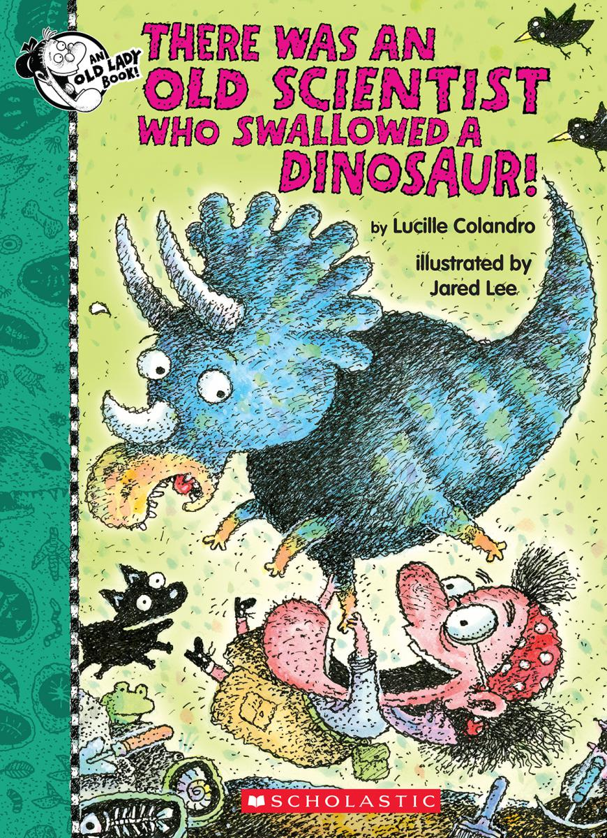 There Was an Old Scientist Who Swallowed a Dinosaur!