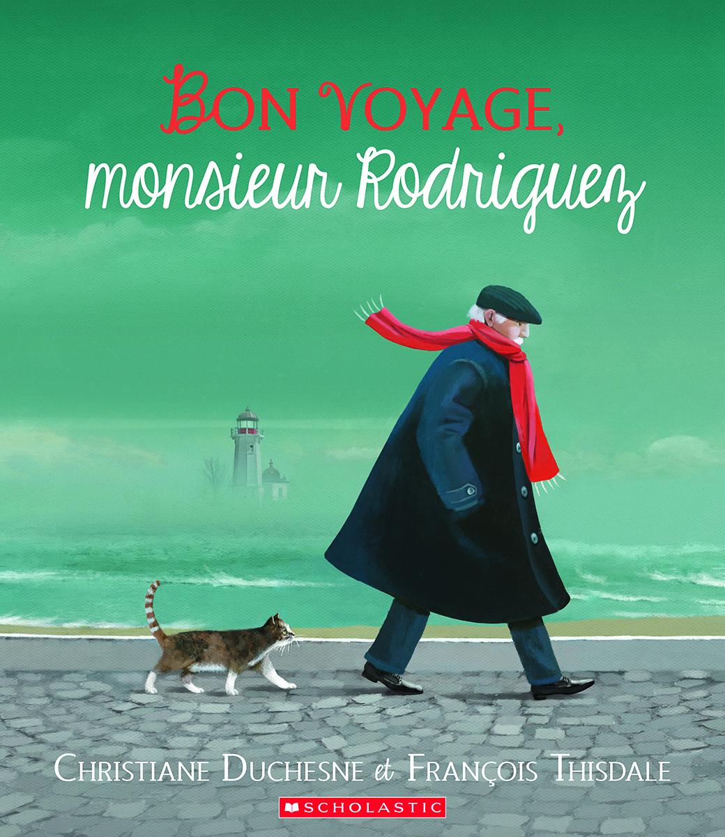 Bon voyage, monsieur Rodriguez