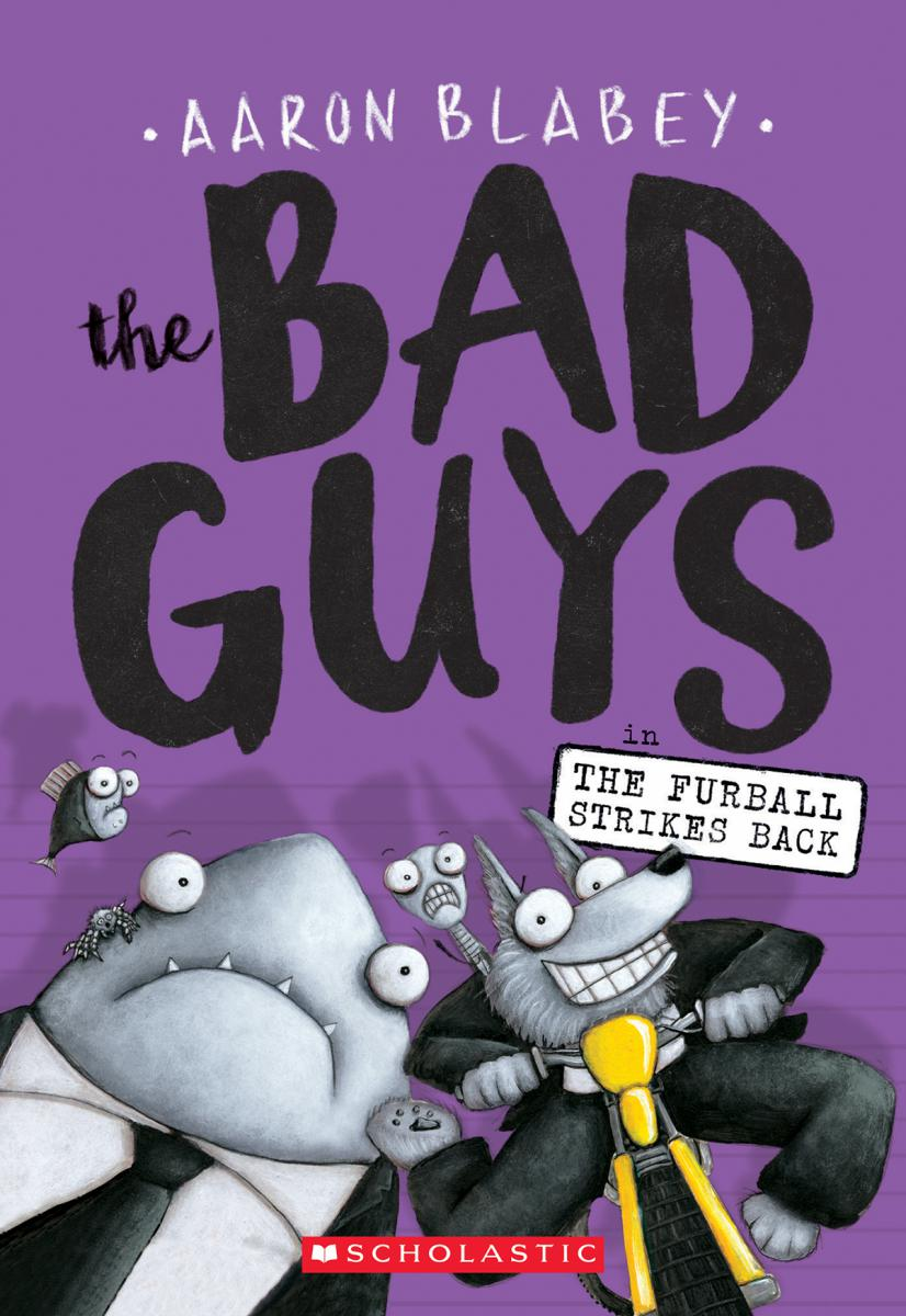 The Bad Guys #3: The Bad Guys in The Furball Stikes Back