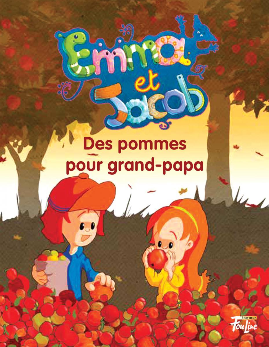 Emma et Jacob : Des pommes pour grand-papa