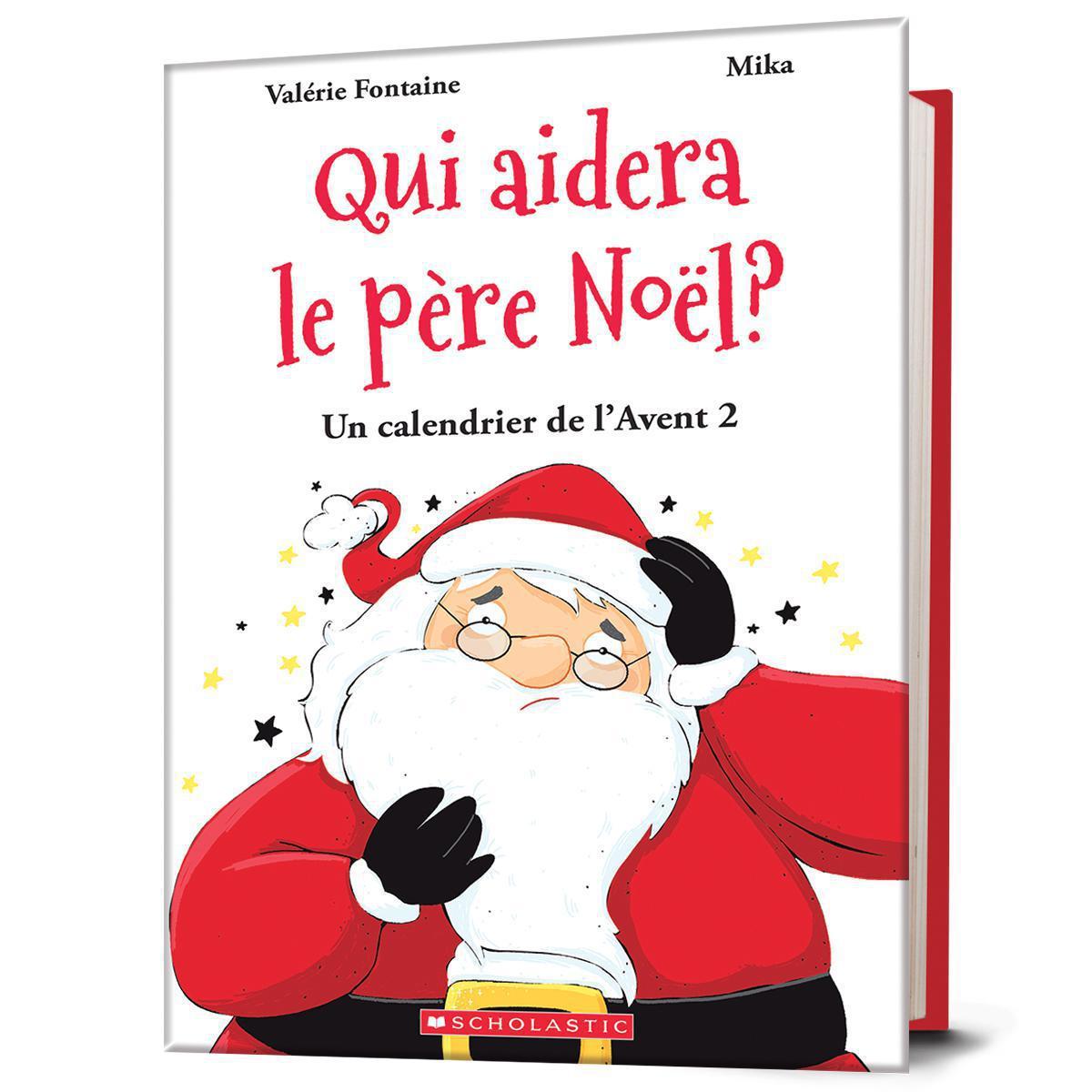 Qui aidera le Père Noël? : Un calendrier de l'Avent 2